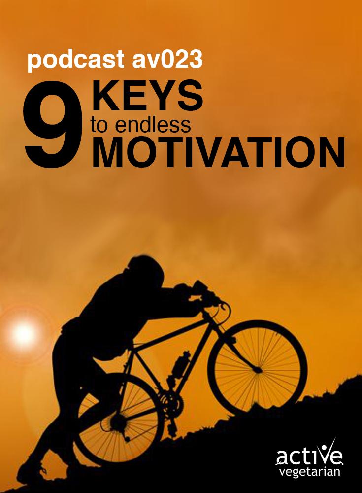 Av023 9 Keys To Endless Motivation