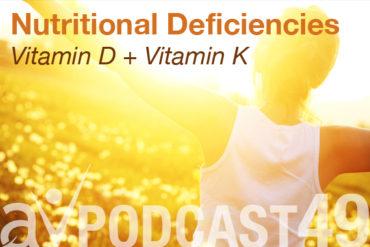 av-podcast-049-nutrition-deficiency