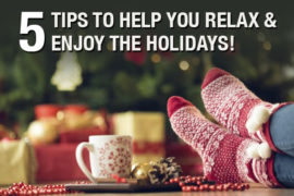 5-tips-to-help-you-relax-and-enjoy-the-holidays